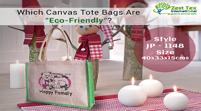 "Which Canvas Tote Bags Are ""Eco-Friendly""?"